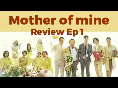 Mother of mine/ Review Ep 1 Korean Drama