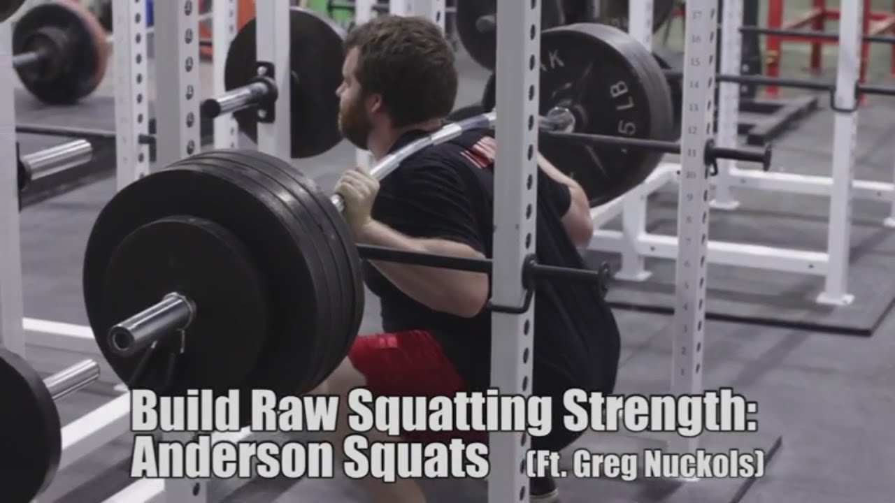 fed003c0767ebb Building RAW Squatting Strength  Anderson Squats (Ft. Greg Nuckols ...