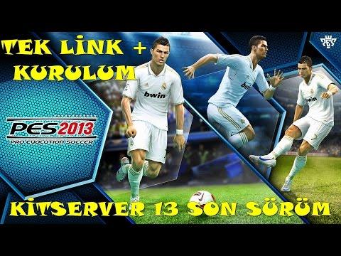 Kitserver 13 Son Sürüm Tek Link+ Detaylı Kurulum Full HD