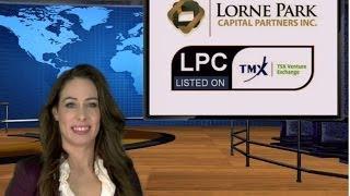 Lorne Park Capital Partners (TSXV: LPC) Commences trading on TSX Venture