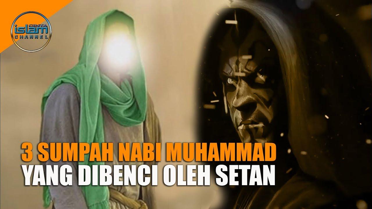 3 Sumpah Rasulullah yang Sangat Dibenci Setan