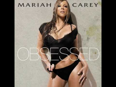 Mariah Carey -Obessed