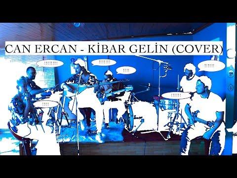 Can Ercan - Kibar Gelin ( Cover )