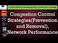 Congestion Control Strategies(Prevention and Removal), Network Performance(Hindi, English)