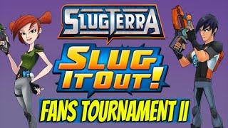Slugterra Slug it Out! #31 - FANS TOURNAMENT part 2