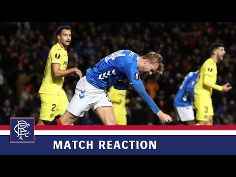 REACTION | Joe Worrall | Rangers 0-0 Villarreal