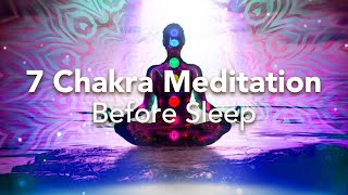 7 Chakra Guided Sleep Meditation, Before Sleep Meditation for the Chakras, Beginners to Advanced