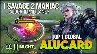 Download 1 Savage 2 Maniac Mid Lane Alucard! 圣    ɴιɢнт。 Top 1 Global Alucard - Mobile Legends