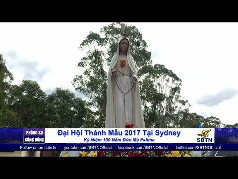 PHÓNG SỰ CỘNG ĐỒNG: Đại hội Thánh Mẫu Fatima 2017 tại Sydney
