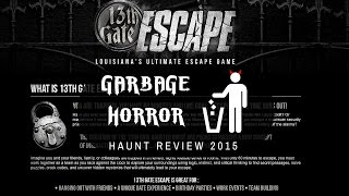13th Gate Room Escape - Garbage Horror Haunted House Review 2015