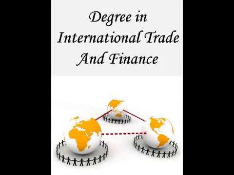 Degree in International Trade And Finance