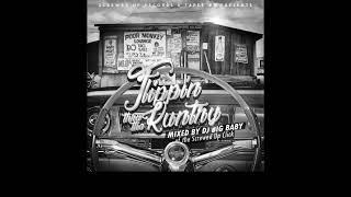 Download DJ BIG BABY SUC - FLIPPIN' THRU THA KUNTRY (FULL MIXTAPE) Mp3 and Videos