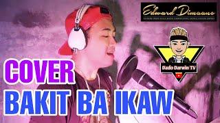 Bakit ba ikaw - by: michael pangilinan (cover by: Darwin Recto)