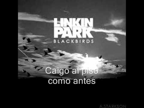 Linkin Park - Blackbirds Lyrics