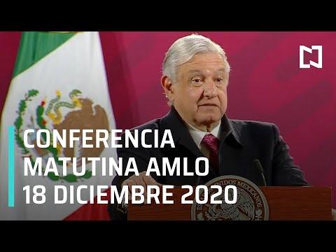 Conferencia matutina AMLO / 18 de diciembre 2020