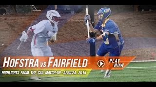Hofstra vs Fairfield | 2015 Lax.com College Lacrosse Highlight
