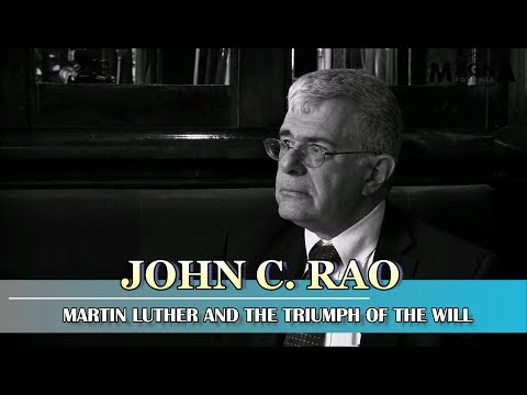 John C. Rao — Martin Luther and the Triumph of the Will