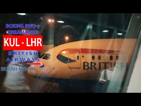 British Airways BA34: KL Int'l KUL ✈ London Heathrow LHR