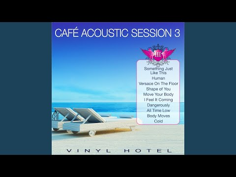 Move Your Body (Acoustic Version)