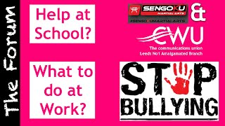 Bullying At Work & School- How to stop it (CWU)