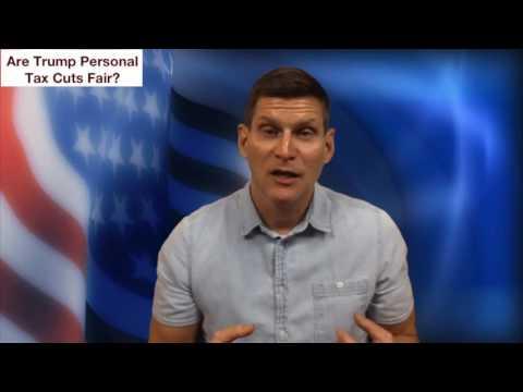 Trump Tax Plan - Part 1, Personal Tax Cuts