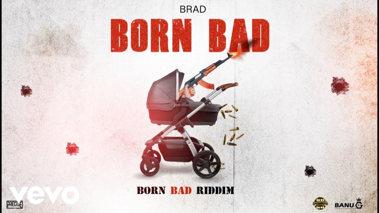 Download Brad - Born Bad (Official Audio)