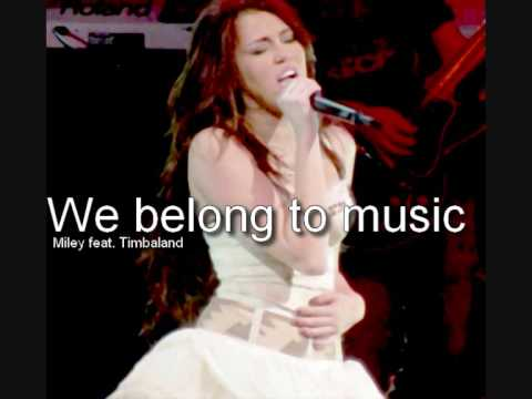 Miley Cyrus & Timbaland - We belong to music (+download)