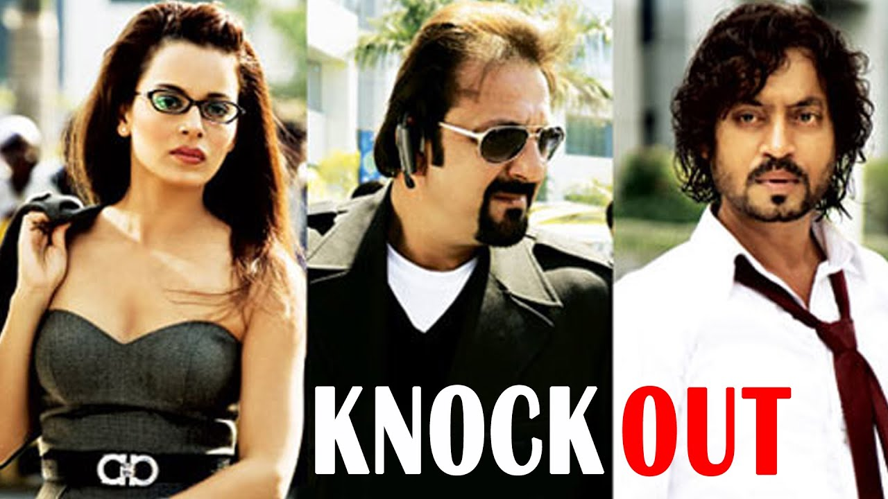 Knockout HD Movie Watch Online | Sanjay Dutt – Kangana Ranaut