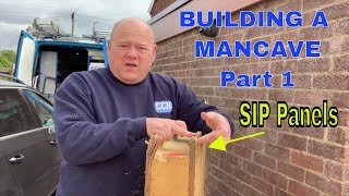BUILDING A MAN CAVE - Shed - Workshop - SIP Panels Part 1