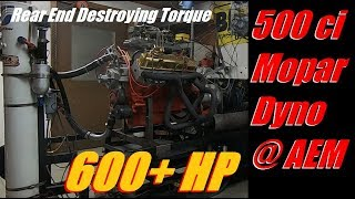 DYNO 500ci Stroker Mopar Resurrected by Advanced Engine Machine for my Ratty Charger Jezebel