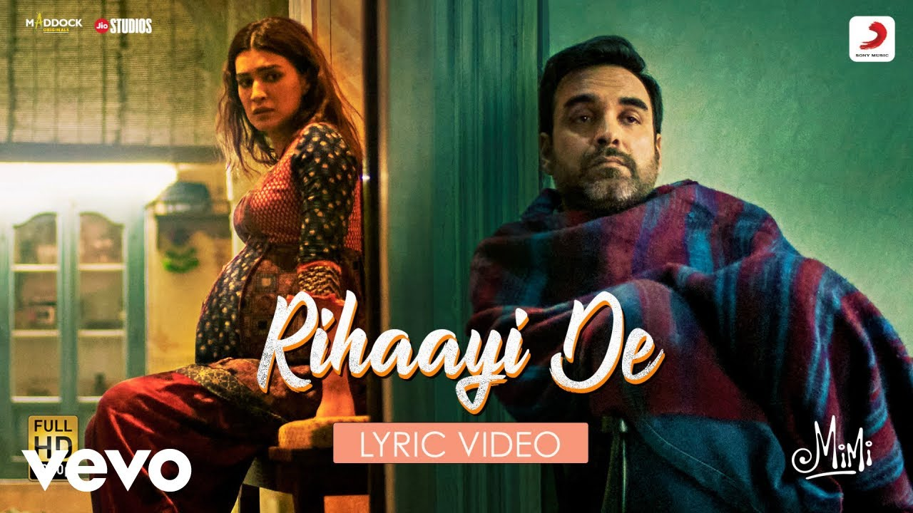 Rihaayi De - Lyric Video|Mimi|Kriti Sanon, Pankaj Tripathi|A. R. Rahman|Amitabh B.
