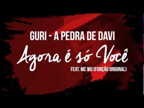 GURI - A PEDRA DE DAVI - Agora é só...