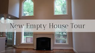 New Empty House Tour + Why we Sold Our Old House