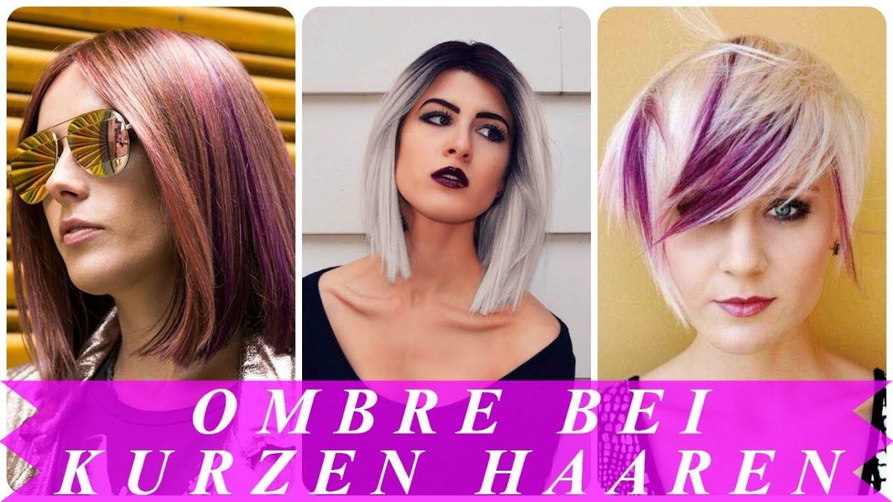 Aktuelle Ombre Kurze Haare 2018 Damen