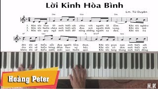 Hướng dẫn đệm Piano: Lời Kinh Hòa Bình - Hoàng Peter