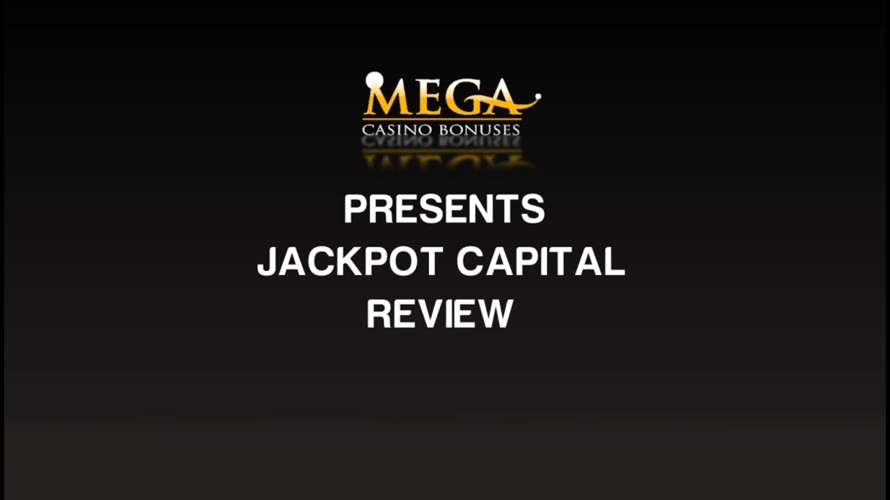 Jackpot Capital Casino Review Ratings By Megacasinobonuses Youtube