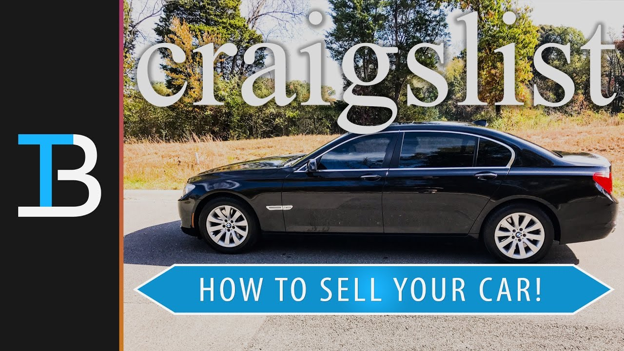 How To Sell A Car On Craigslist (Sell Your Car On Craigslist!) - YouTube
