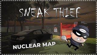 EN ZOR SOYGUN! (NUCLEAR MAP) | Sneak Thief [Türkçe] #10