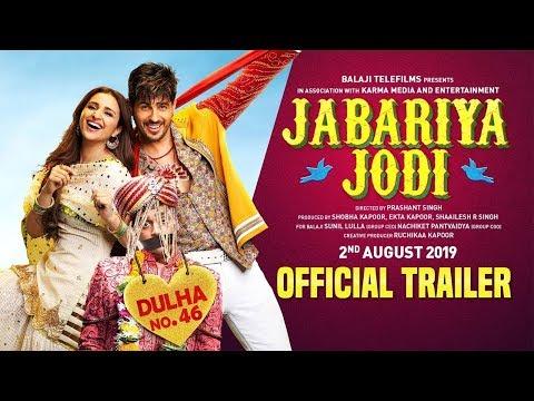 jabariya-jodi-–-official-trailer-|-sidharth-malhotra,-parineeti-chopra-|-2nd-august-2019