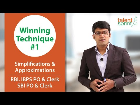 Simplifications and Approximations for IBPS Clerk & RBI Assistant 2017 | Winning Technique #1