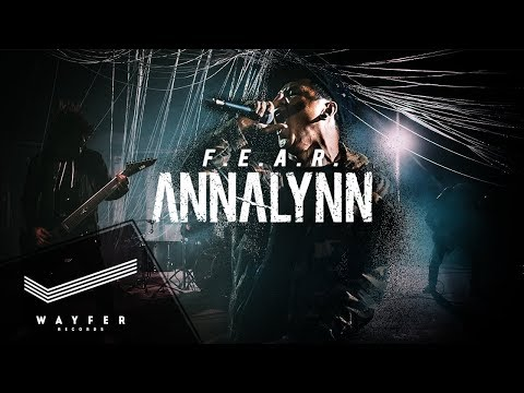 ANNALYNN - F.E.A.R. 【Official Video】