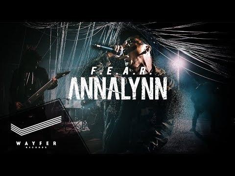 ANNALYNN - F.E.A.R. 【Official Video】