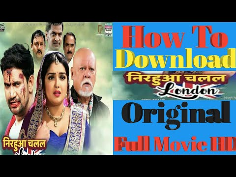 how-to-download-nirahua-chalal-london-movie-/-nirahua-chalal-london-movie-kaise-download-kare-2019