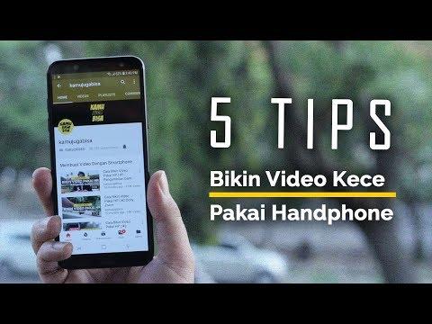 5 Tips Cara Bikin Video Kece Pakai Hp