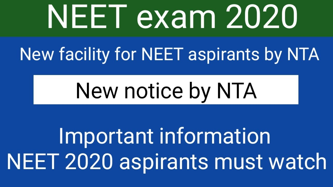 Neet Exam 2020 || New facility by NTA !! New notice by NTA !! NEET 2020 aspirants must watch