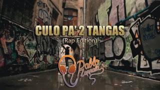 Pablo Zappalá - Culo Pa' 2 Tangas (Rap Edition)