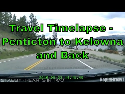 Travel Timelapse - Penticton to Kelowna and back