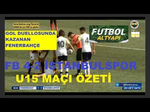 GOL DUELLOSUNDA KAZANAN FENERBAHÇE OLDU/FB 4-2 İSTANBULSPOR MAÇI| U15  2.HAFTA ÖZET/