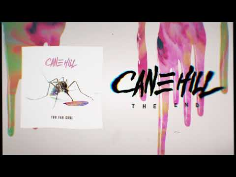 Cane Hill - The End