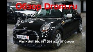 Mini Hatch 3dr. 2018 1.5T (136 л.с.) AТ Cooper - видеообзор